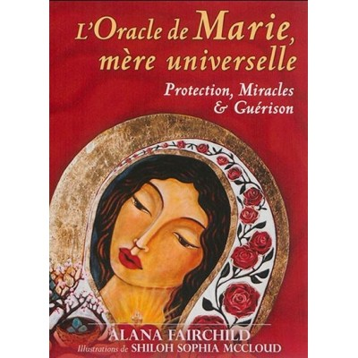 Cartes Oracle  Marie mère universelle. Alana Fairchild