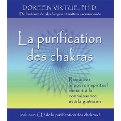 La Purification des Chakras (Livre-Audio CD)